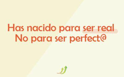 La perfección no existe, asúmelo ya y libérate